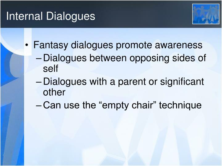 Internal Dialogues