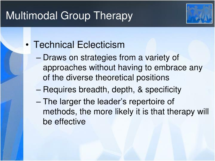 Multimodal Group Therapy