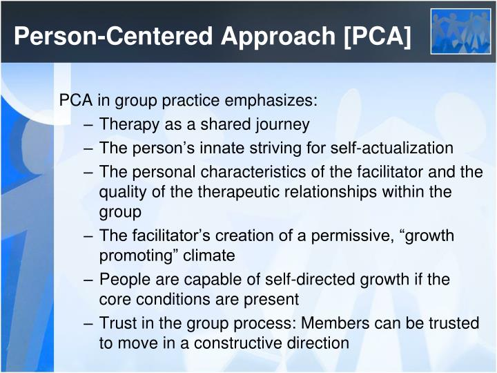Person-Centered Approach [PCA]