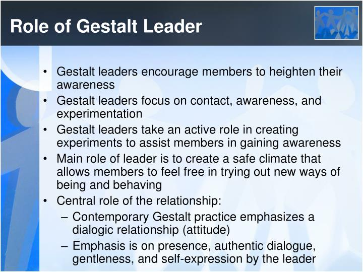 Role of Gestalt Leader
