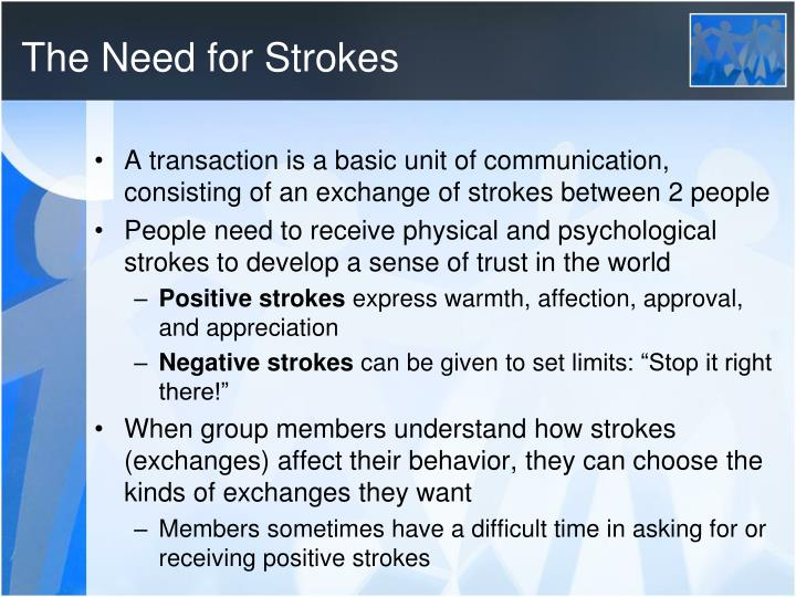 The Need for Strokes