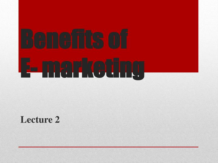 Benefits of e marketing