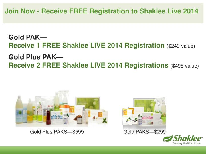 Join Now - Receive FREE Registration to Shaklee Live 2014