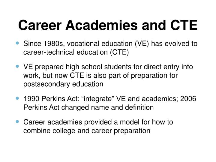 Career Academies and CTE