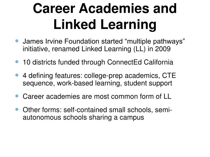 Career Academies and Linked Learning