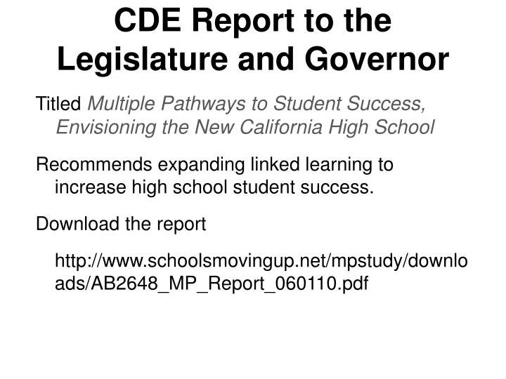 CDE Report to the Legislature and Governor