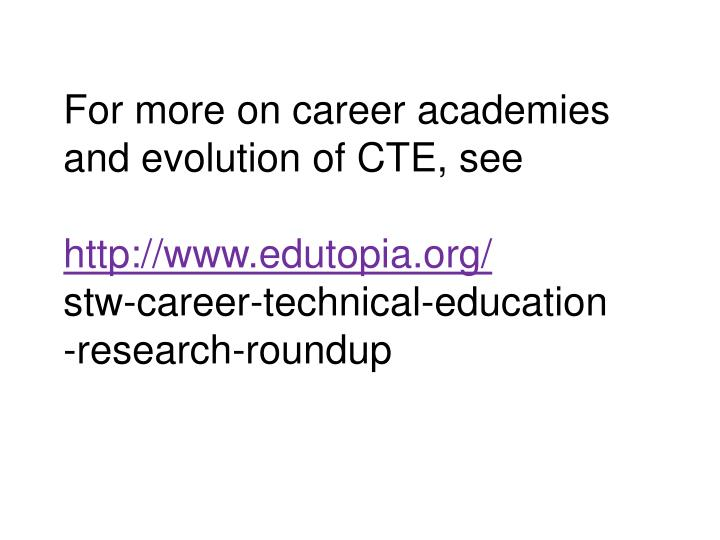 For more on career academies