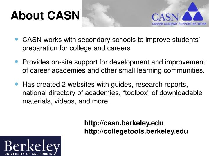 CASN works with secondary schools to improve students' preparation for college and careers