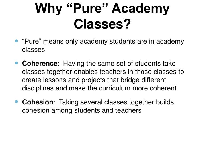 """Why """"Pure"""" Academy Classes?"""