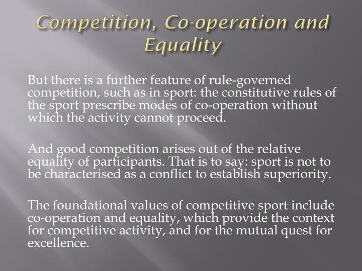 Competition, Co-operation and