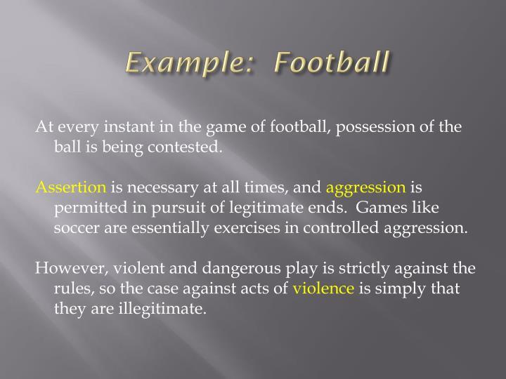 Example:  Football
