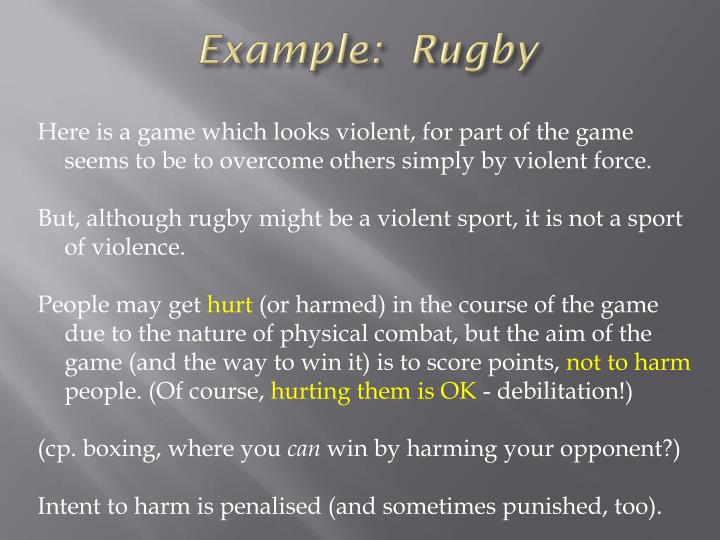 Example:  Rugby