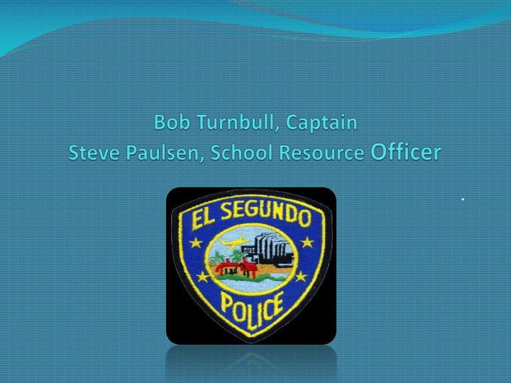 Bob Turnbull, Captain
