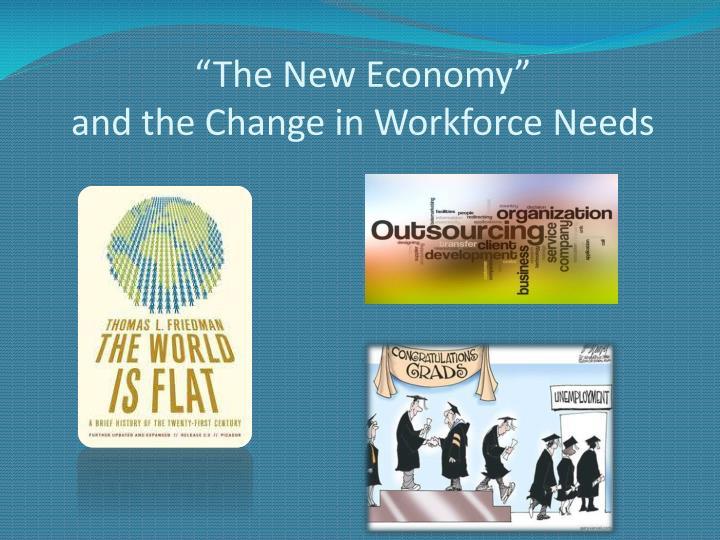 """""""The New Economy"""""""