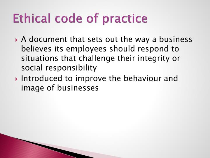 Ethical code of practice