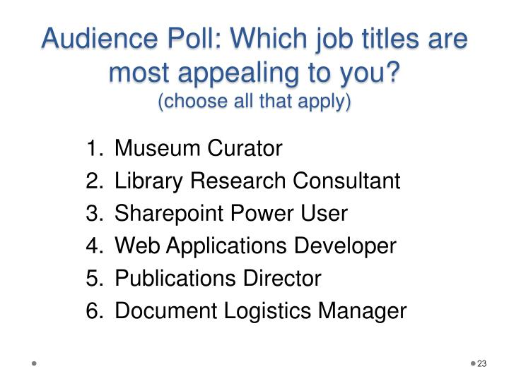 Audience Poll: Which job titles are