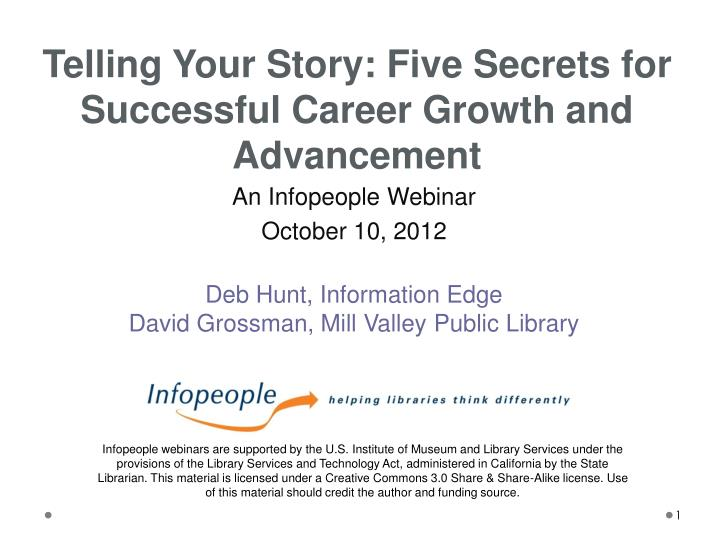 Telling Your Story: Five Secrets for Successful Career Growth and Advancement
