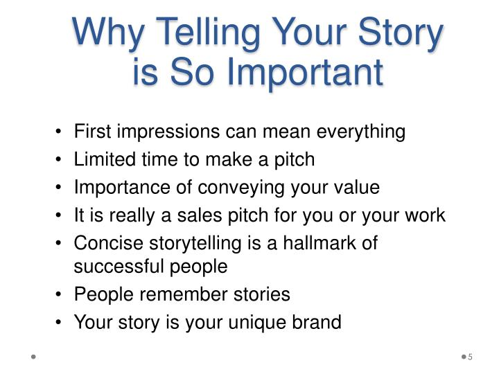Why Telling Your Story is So Important