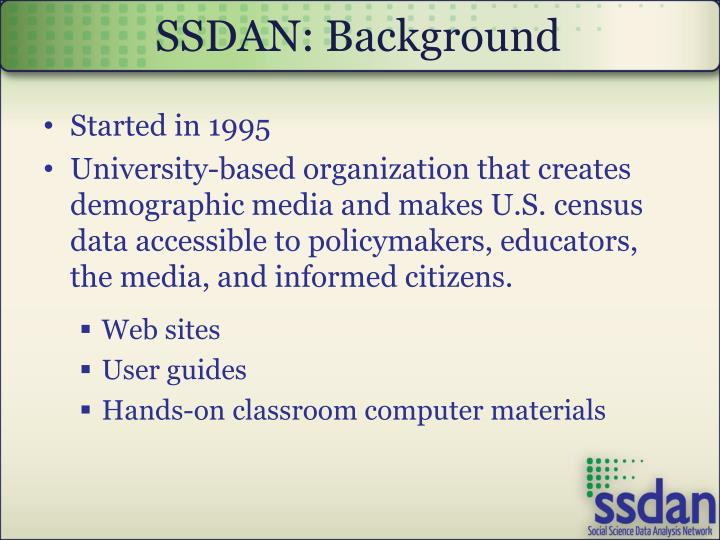 SSDAN: Background