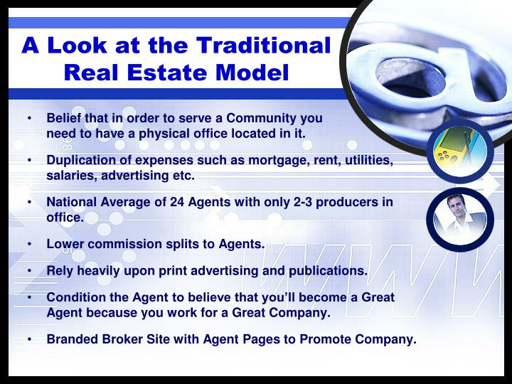 A look at the traditional real estate model