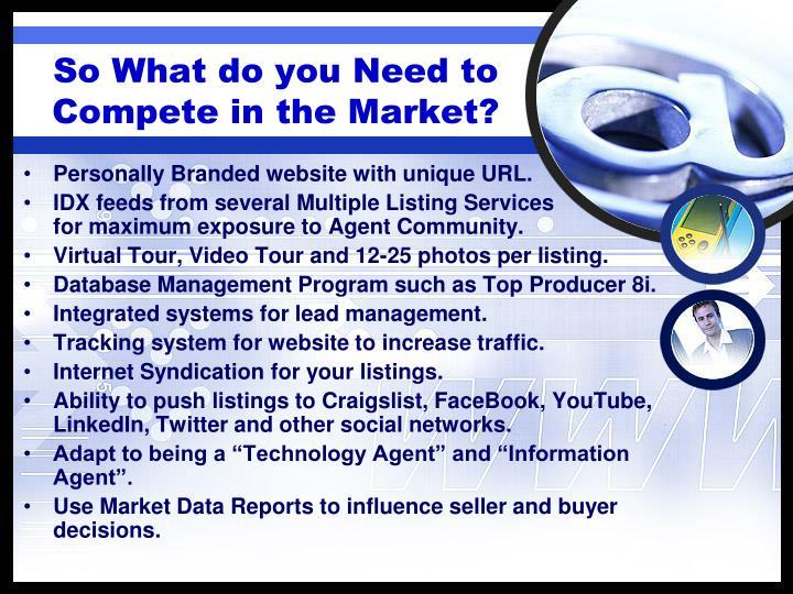 So What do you Need to Compete in the Market?