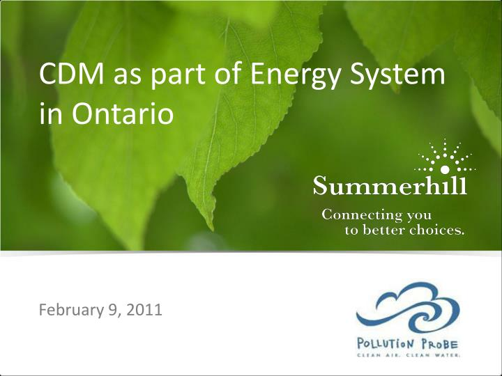 Cdm as part of energy system in ontario