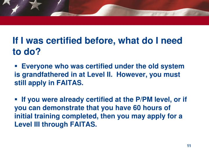 If I was certified before, what do I need to do?