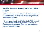 if i was certified before what do i need to do