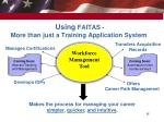 using faitas more than just a training application system
