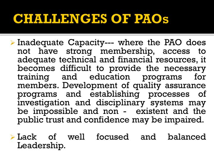 CHALLENGES OF PAOs