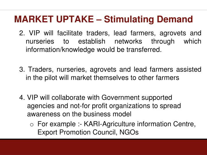 MARKET UPTAKE – Stimulating Demand