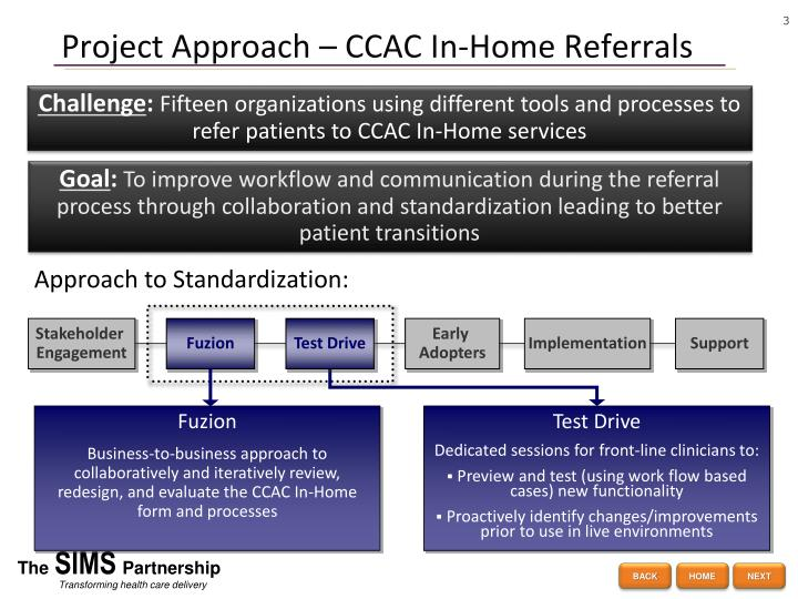 Project approach ccac in home referrals