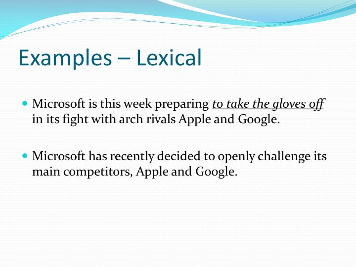 Examples – Lexical