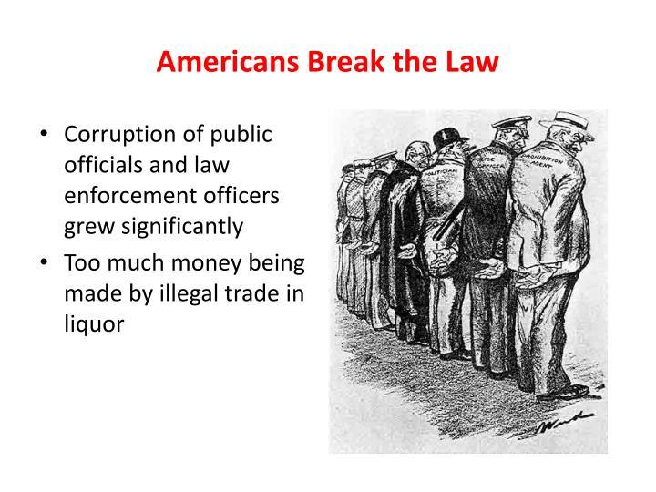 Americans Break the Law