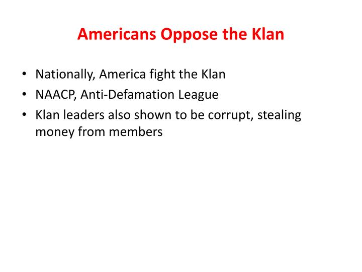 Americans Oppose the Klan