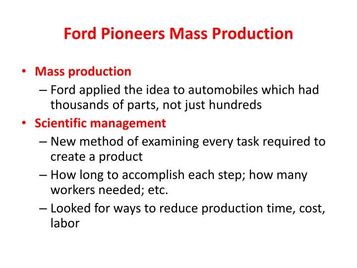 Ford Pioneers Mass Production