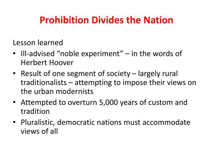 Prohibition Divides the Nation