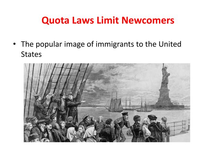 Quota Laws Limit Newcomers