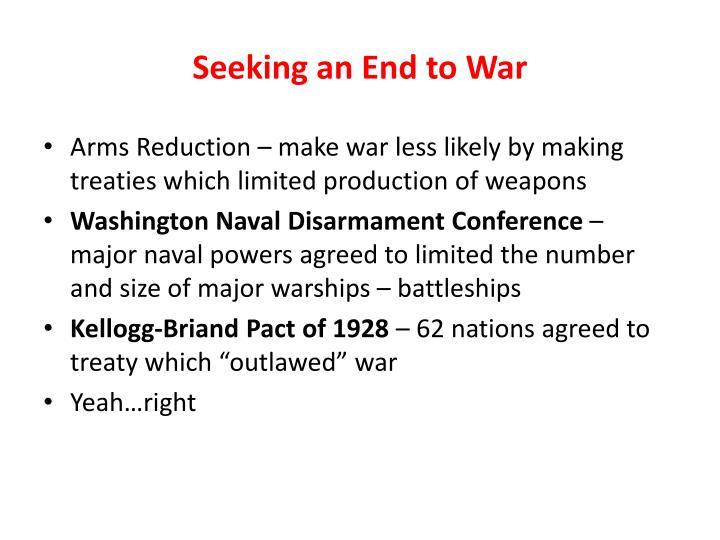Seeking an End to War