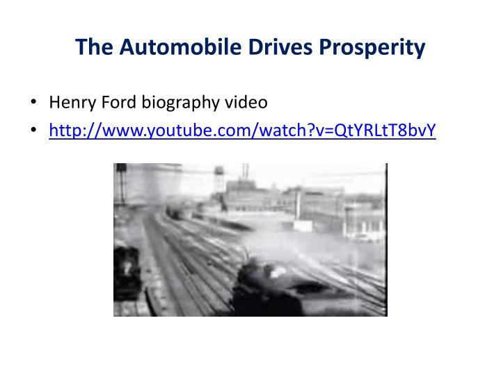 The Automobile Drives Prosperity