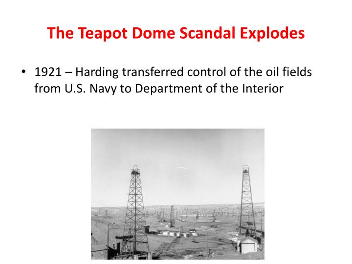 The Teapot Dome Scandal Explodes