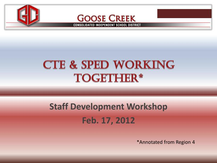 Cte sped working together