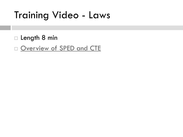 Training Video - Laws