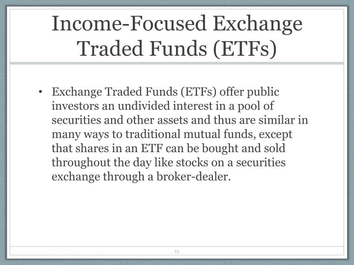 Income-Focused Exchange Traded Funds (ETFs)