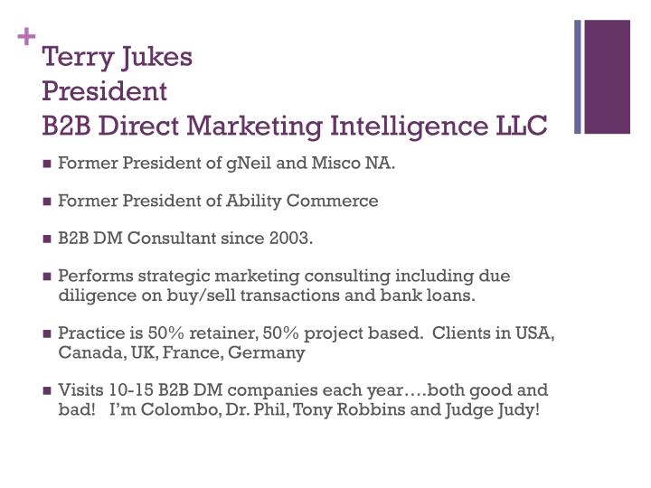 Terry jukes president b2b direct marketing intelligence llc