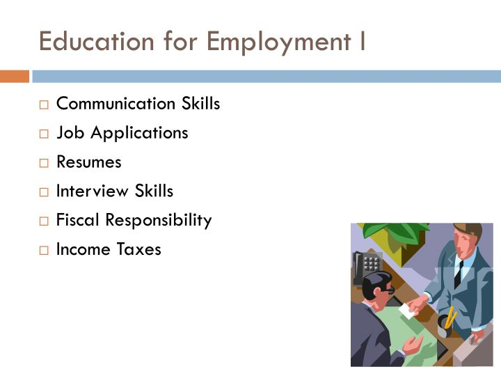 Education for Employment I