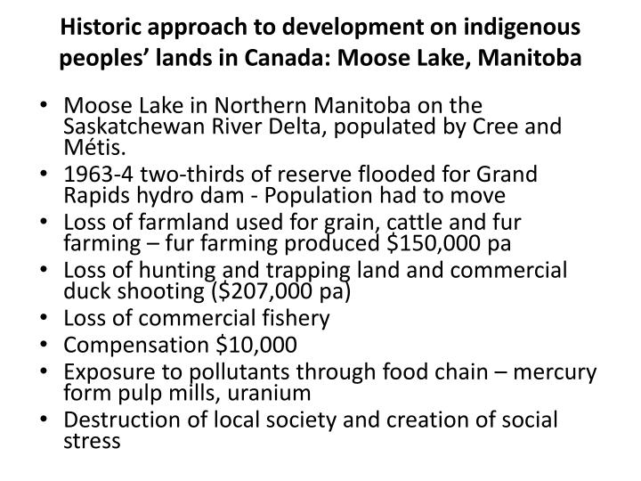 Historic approach to development on indigenous peoples' lands in Canada:
