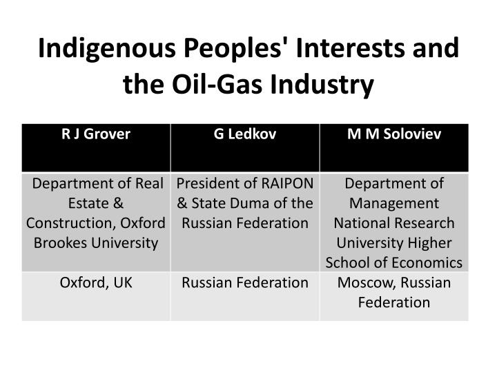 Indigenous peoples interests and the oil gas industry