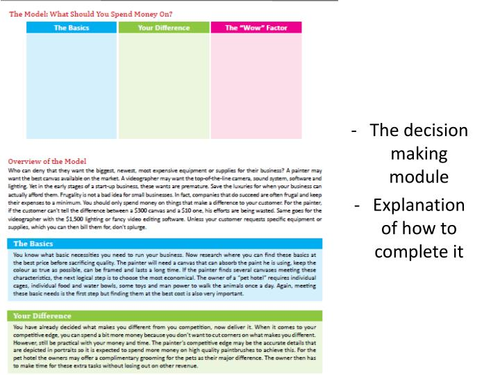 The decision making module