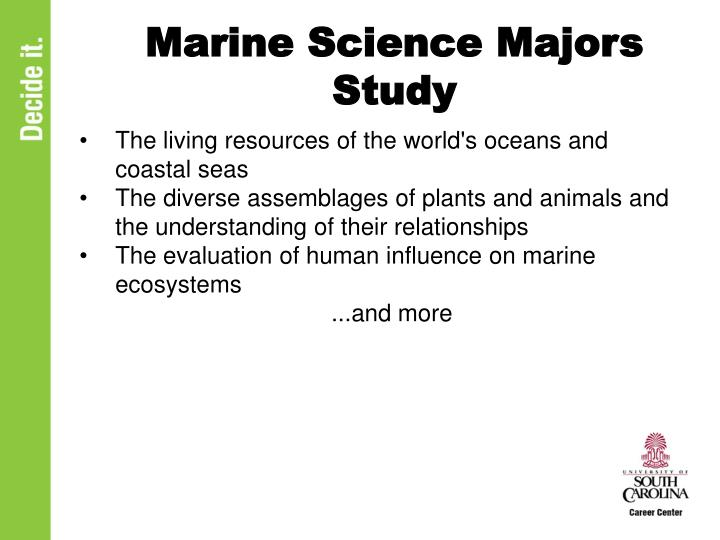Marine science majors study
